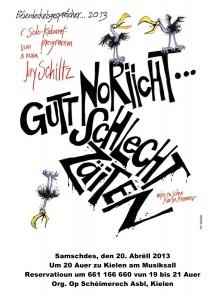 2013-04-20_JaySchiltz-GuttNorichtSchlechtZaiten